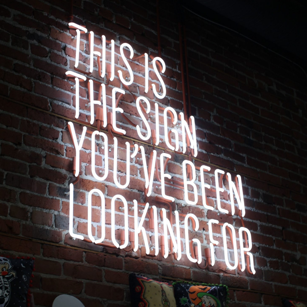 """""""This is the sign you've been looking for"""""""