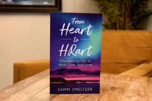 From Heart to HRart: Empowering You to Work, Live and Love