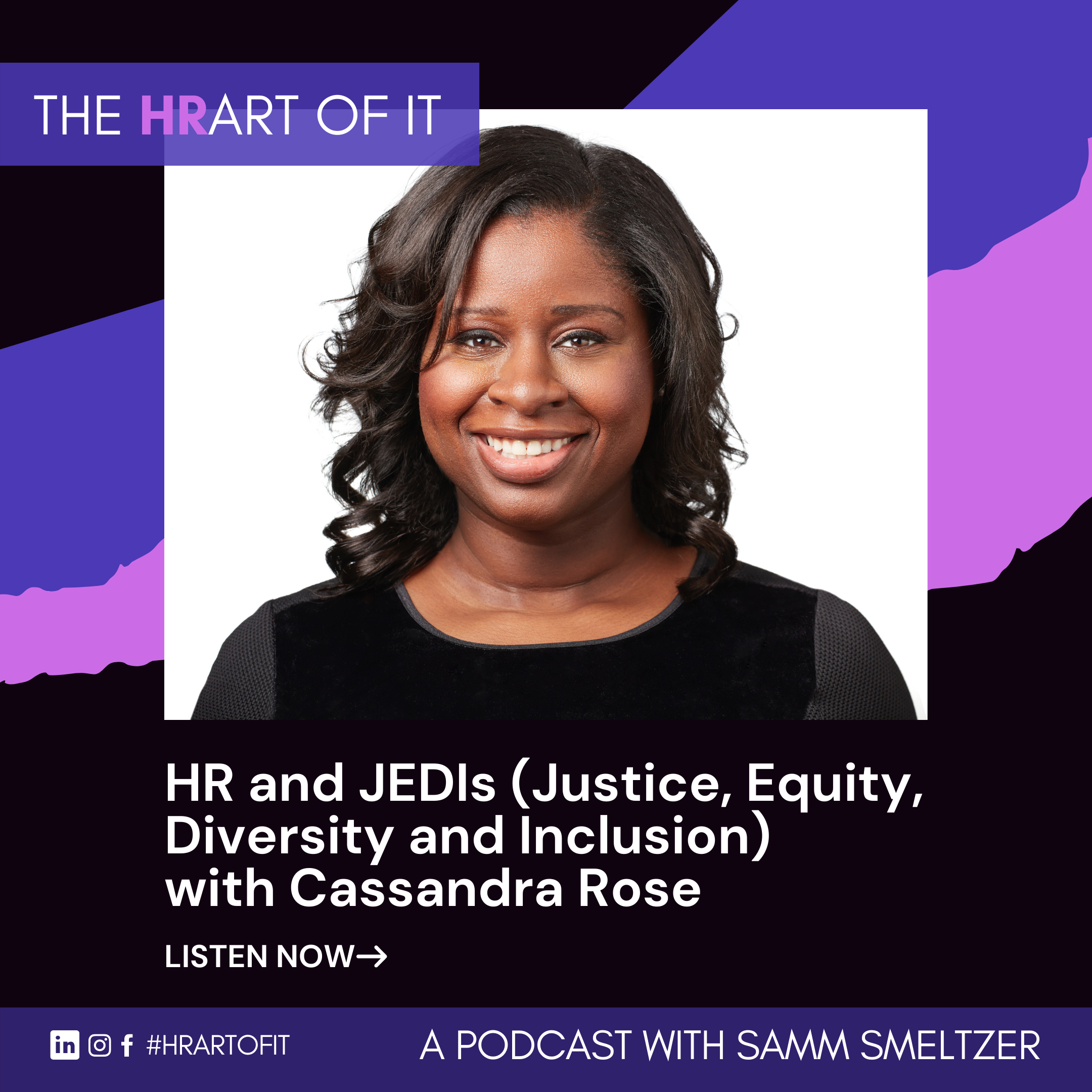 Read more about the article HR and JEDIs (Justice, Equity, Diversity and Inclusion) with Cassandra Rose