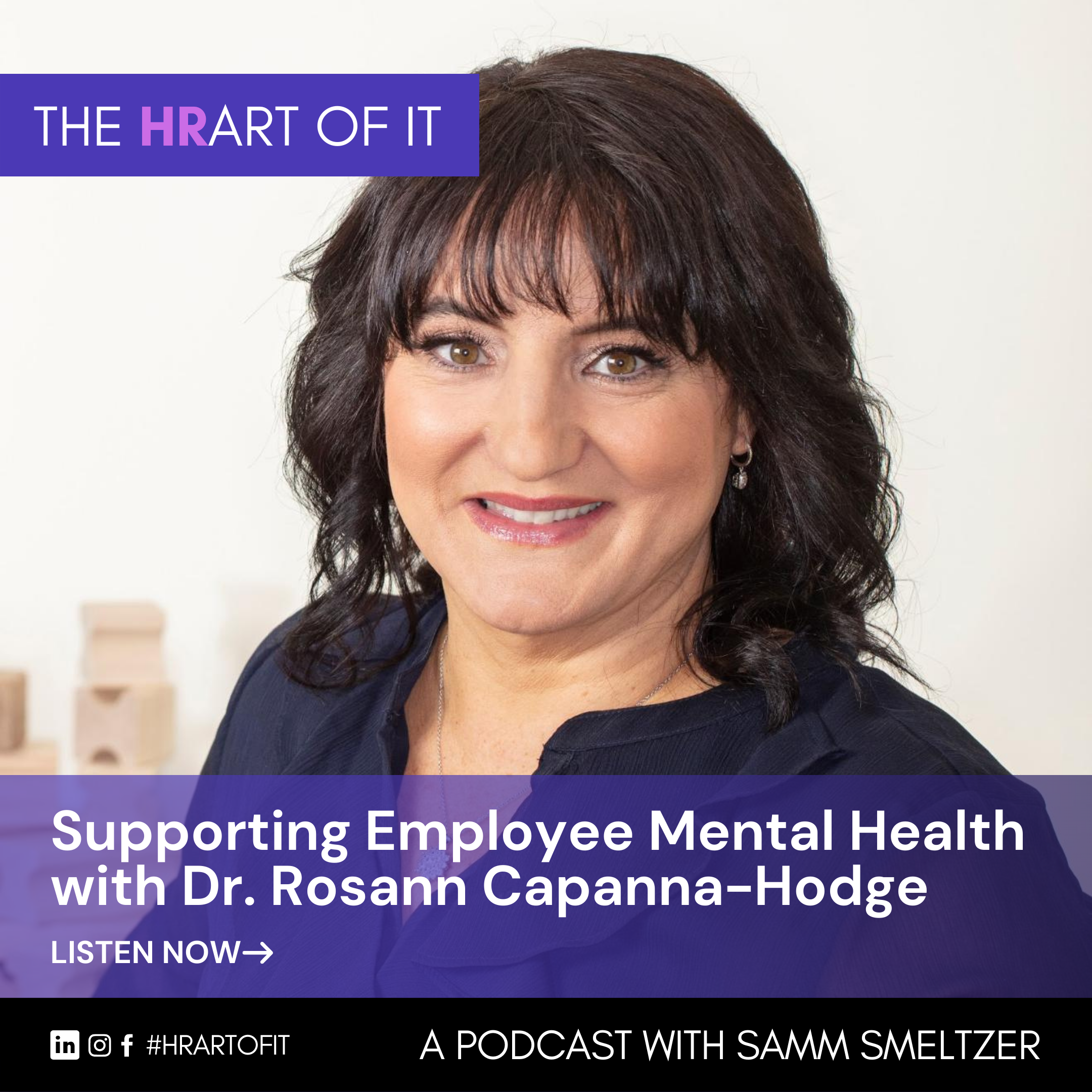Supporting Employee Mental Health with Dr. Roseann Capanna-Hodge